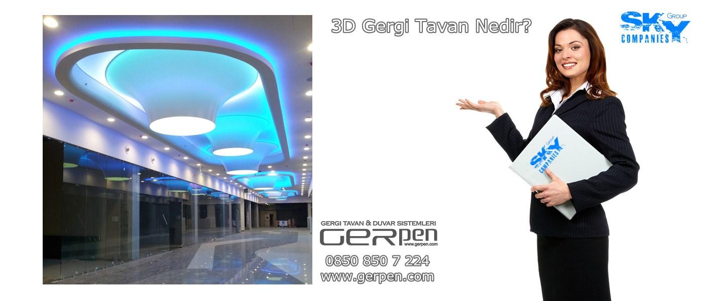 3D Gergi Tavan Nedir?